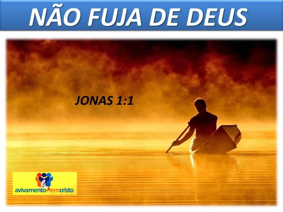 Não fuja de Deus