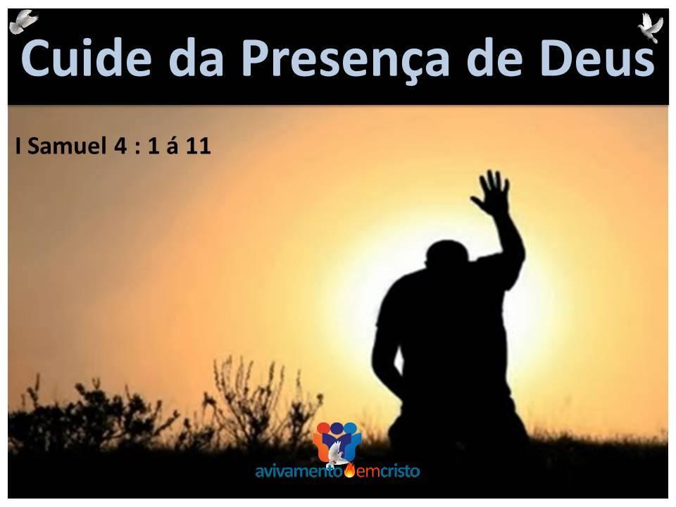 cuide da presença de Deus