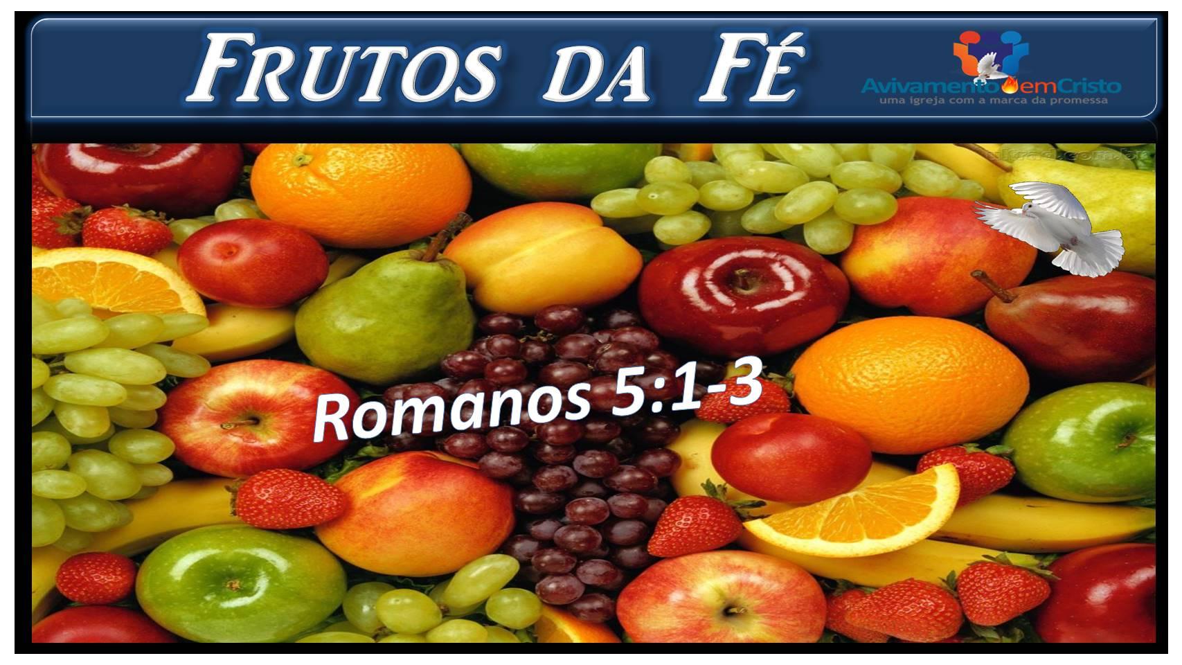 frutos da fé