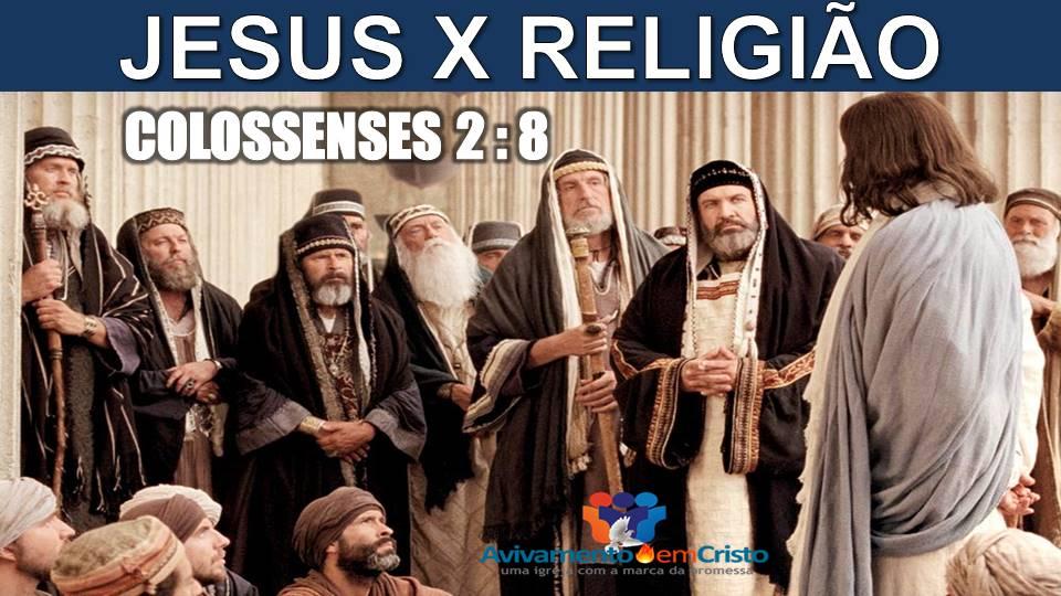 Jesus X Religião