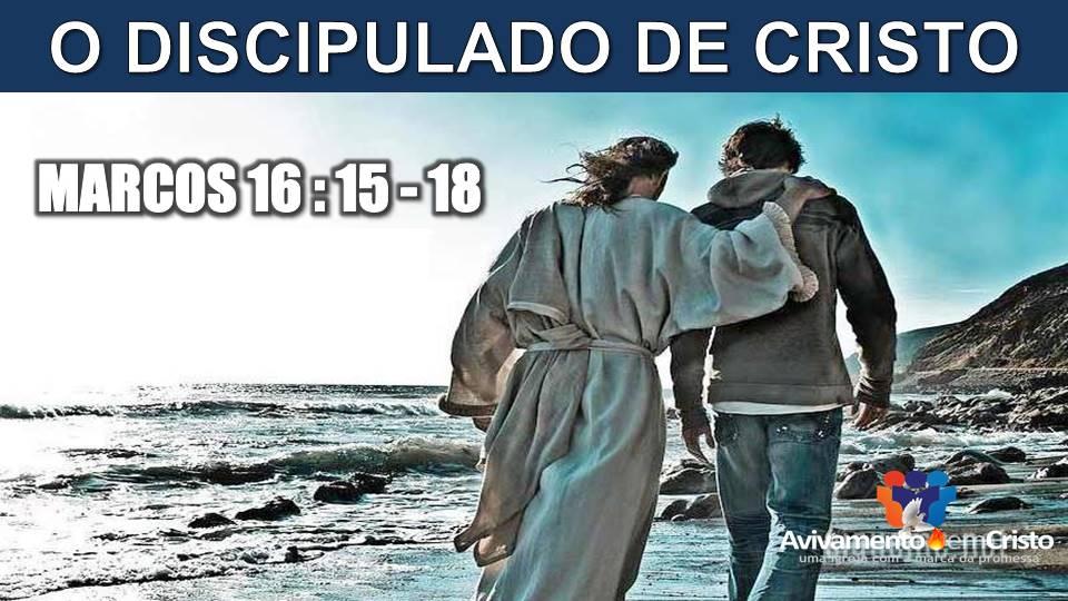 O DISCIPULADO DE CRISTO