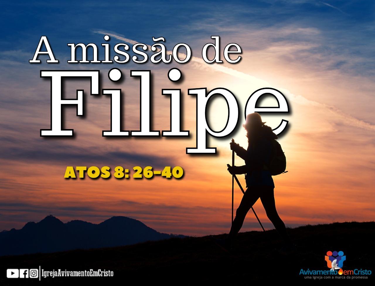 a missão de Filipe